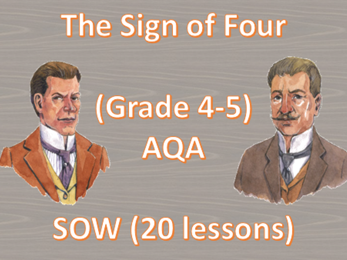 The Sign of Four SOW (Grade 4-5)