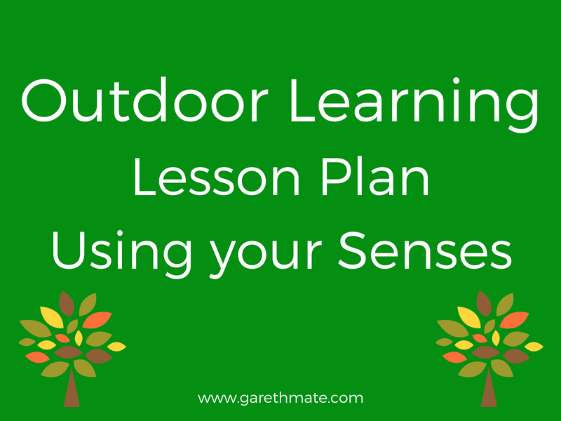 Outdoor Learning - Using your Senses