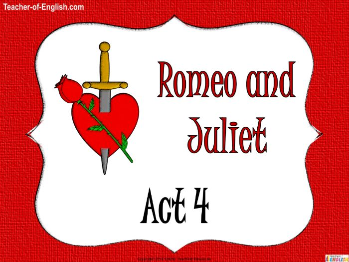 Romeo and Juliet - Act Four