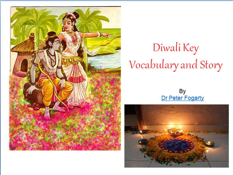 Diwali Key Vocabulary and Story + Diwali Colouring Book + 31 Ways How To Use This Resource In Class