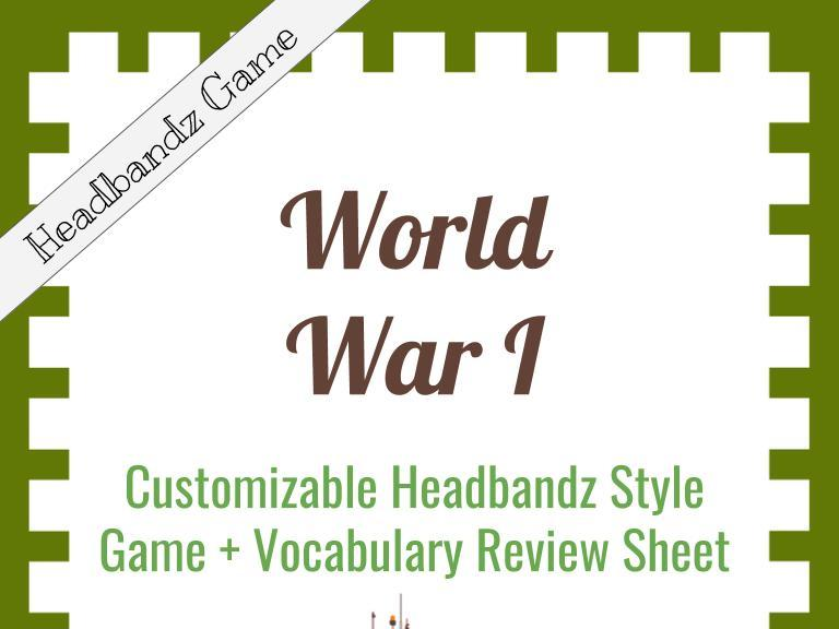 World War I Customizable Headbandz Game + Vocab Review Sheet