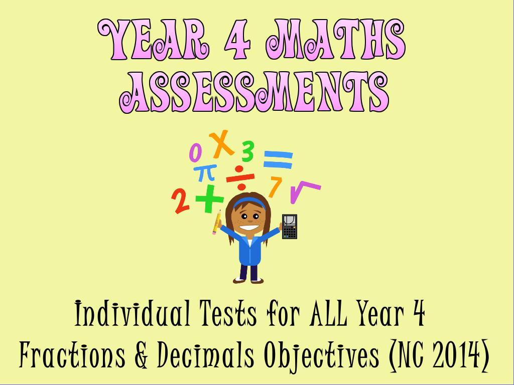 Year 4 Fractions and Decimals Assessments