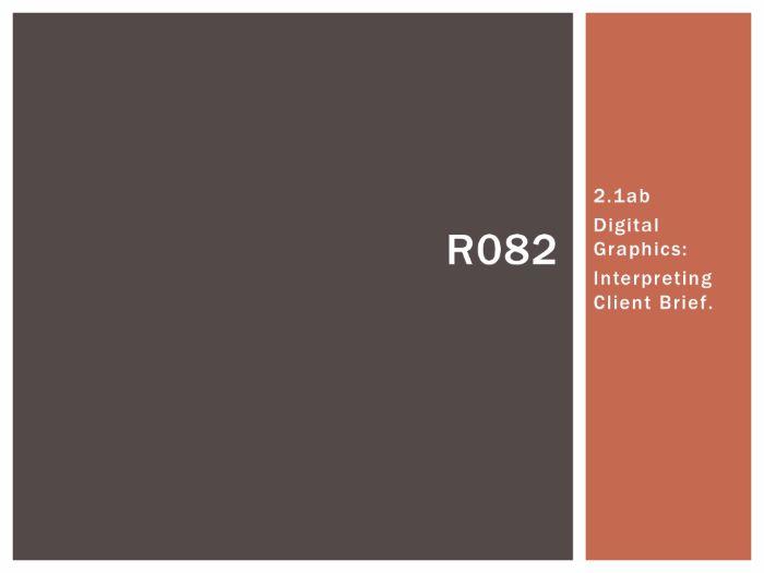 R082 - Creating Digital Graphics, Client Brief [LO2.1], CAMNATS, Creative iMedia Lvls 1/2
