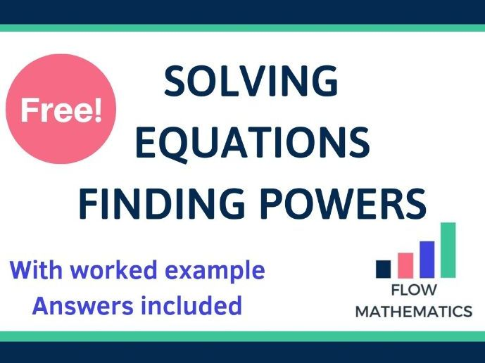 Solving equations: finding the powers