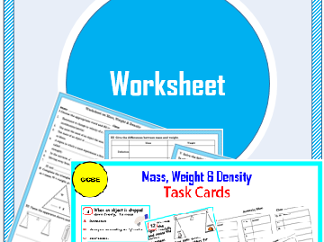 Mass, Weight & Density -Task Cards & Worksheet