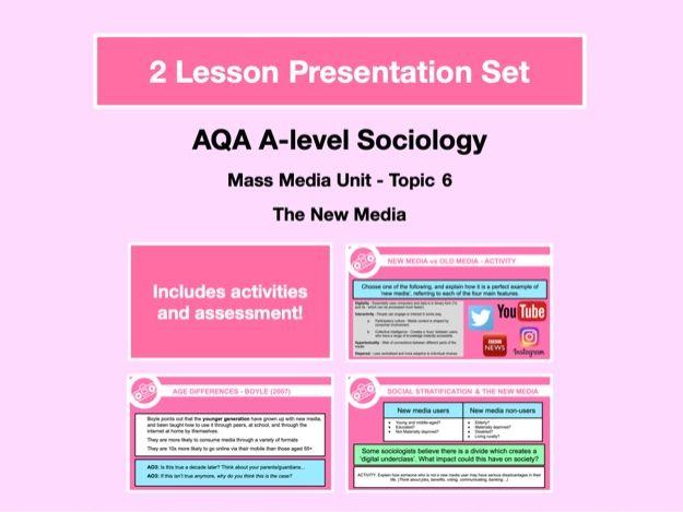 The New Media - AQA A-level Sociology - Mass Media Unit - Topic 6