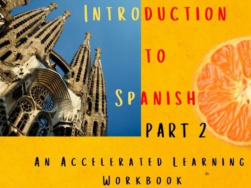 Spanish Accelerated Learning Workbook 2