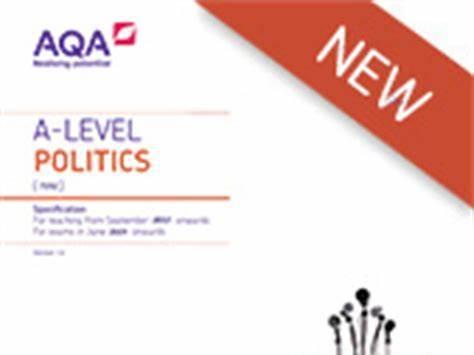 AQA  A Level Politics, Papers 1,2,3