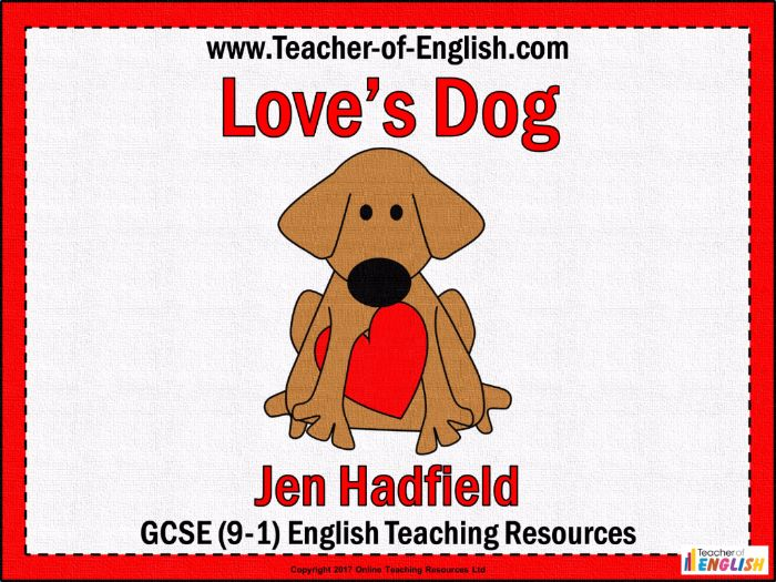 Love's Dog (PowerPoint and worksheets)