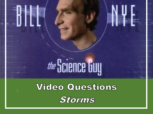 Bill Nye - STORMS (Video questions) | Teaching Resources