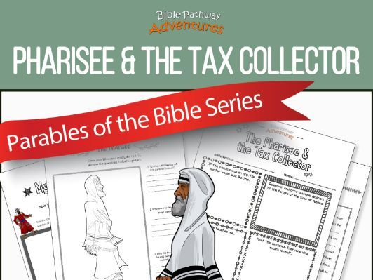 Bible Parable: Pharisee & the Tax Collector