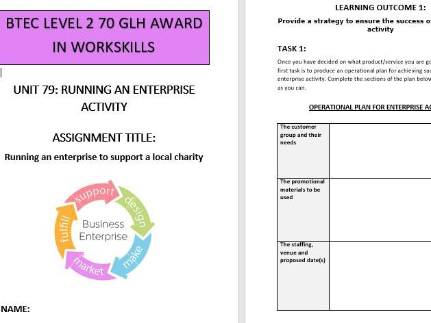 BTEC L2 Workskills Unit 79 Running an Enterprise Activity - Assignment brief and workbook