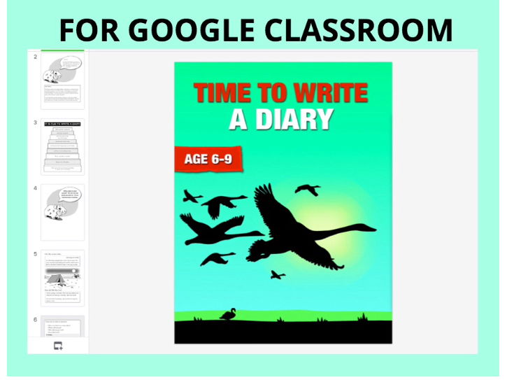Write A Diary Or Journal: UNIT to use with GOOGLE CLASSROOM (6-9 years)
