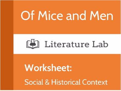 Literature Lab: Of Mice and Men - Social & Historical Context