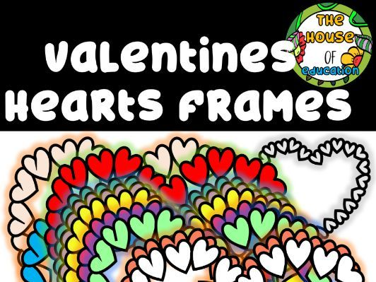 FREE Valentine Frames (The House Of Education Digital Clipart)