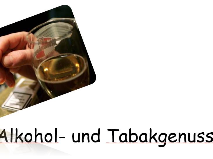 Alkohol und Tabakgenuss