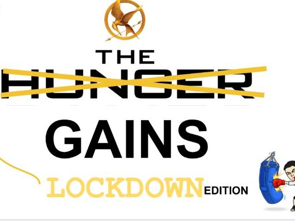 PE The Hunger Gains (Lockdown Edition)