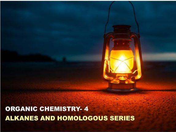 IGCSE Organic Chemistry 4: Alkane and Homologous Series