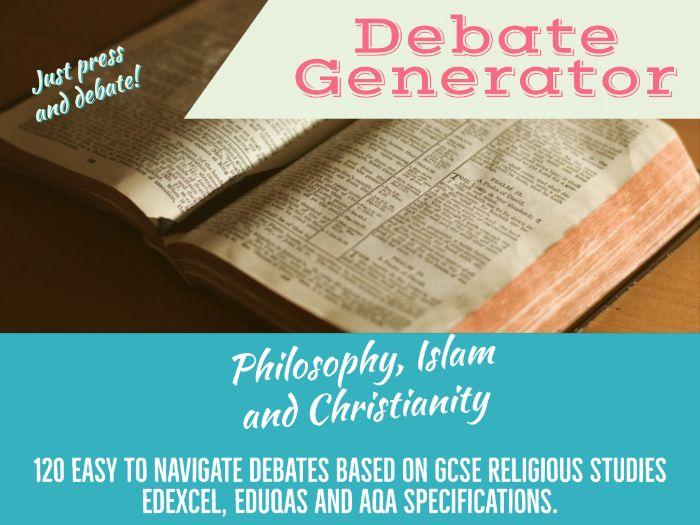 GCSE Relious Studies debate generator for AQA, Eduqas and Edexcel