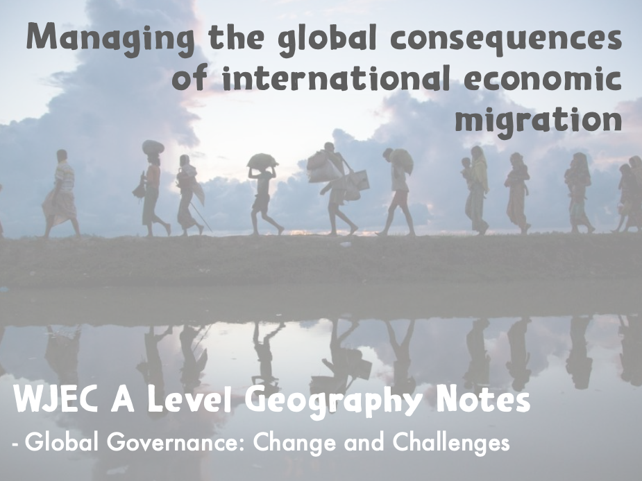 Global Systems and Global Governance PP 3 (A Level Geography)
