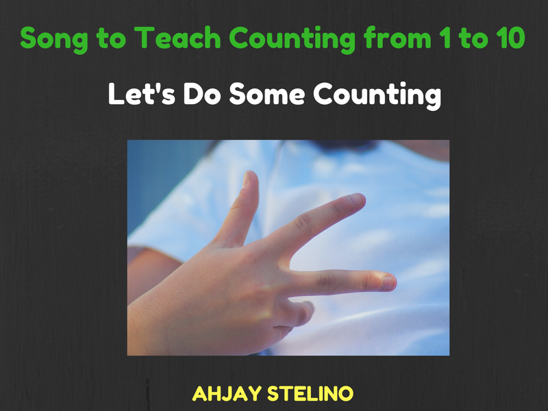 Song to Teach Counting from 1 to 10