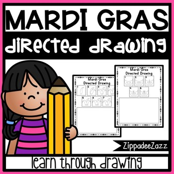 Mardi Gras Directed Drawing Activity for Including Art in any Subject