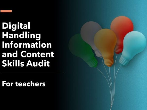 Digital Handling Information and Content skills audit - teachers