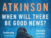 'When Will There be Good News?' by Kate Atkinson. Full scheme of work