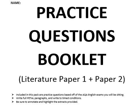 Practice Questions Booklet - AQA Literature Papers
