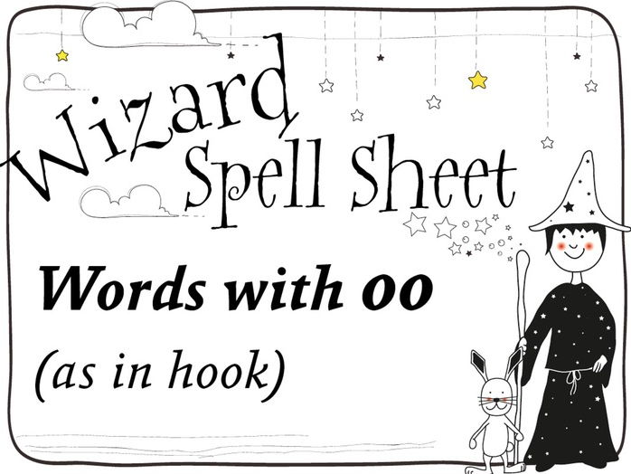 Wizard Spell Sheets:  Words with oo as in hook