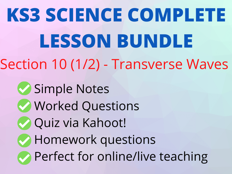 KS3 Transverse Waves - Full Online/Live Lesson incl Kahoot