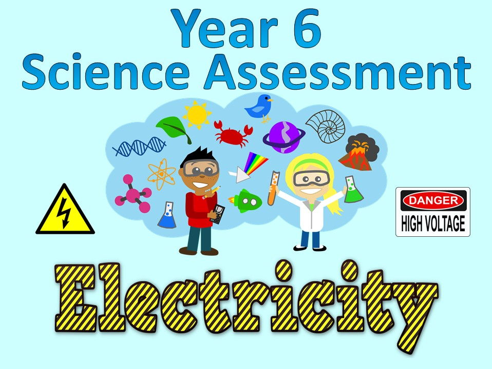Year 6 Science Assessment: Electricity