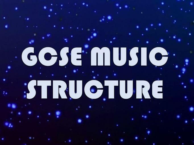 GCSE Music - Structure