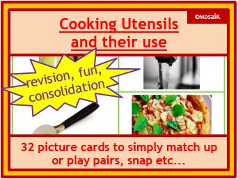 Food Tech: Cooking utensils / equipment and their use - 32 picture cards for matching activities