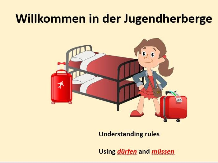 Willkommen in der Jugendherberge Regeln  (müssen und dürfen)