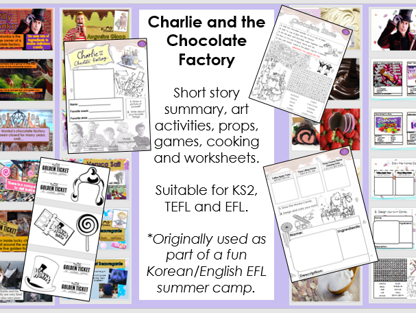 Charlie and the Chocolate Factory  summer camp, worksheets, cooking and fun activities KS2 EFL TEFL