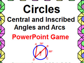 CIRCLES: CENTRAL AND INSCRIBED ANGLES AND ARCS - POWERPOINT GAME - WIPE OUT!