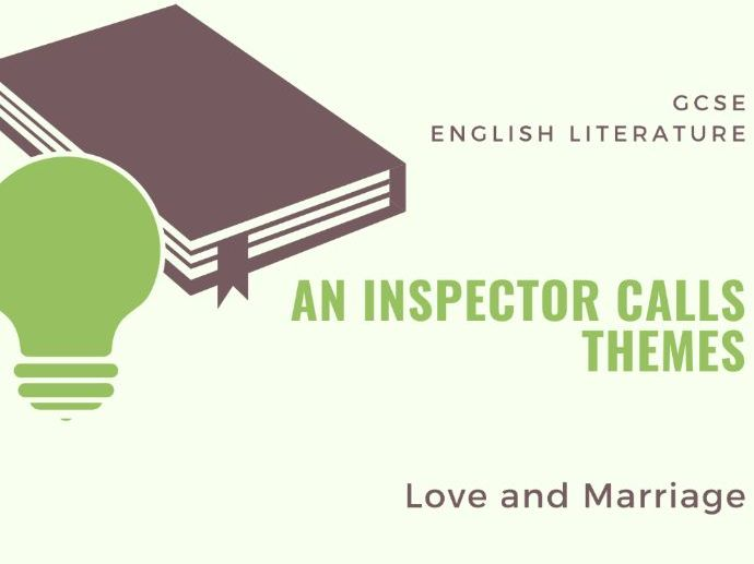 An Inspector Calls - Love and Marriage - Theme