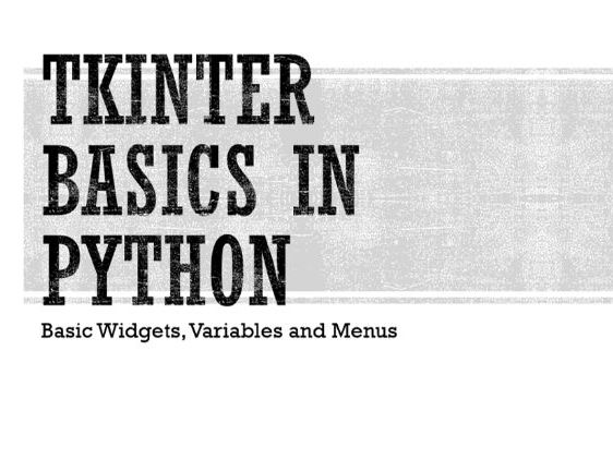 Tkinter Basics in Python