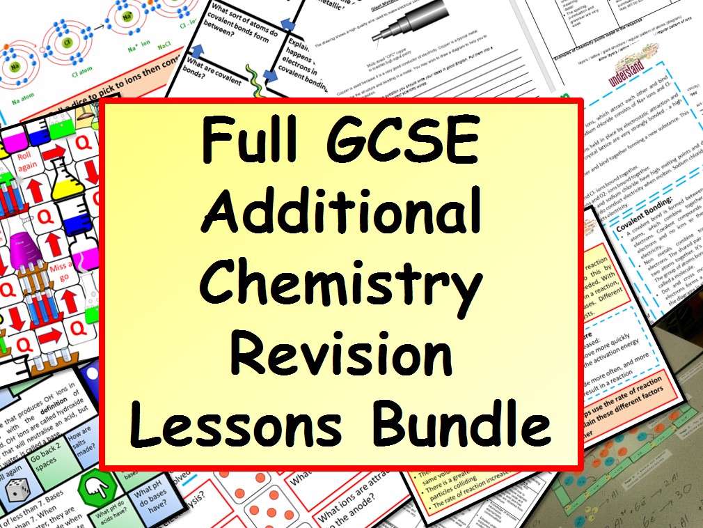 Full GCSE Additional Chemistry Revision Lessons Bundle