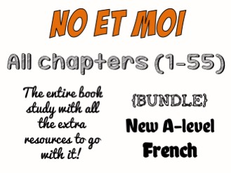 No et moi - Etude des chapitres 1 à 55 - The ENTIRE book study!! Worth more than £66!! *More than £24 of OFFERED resources*