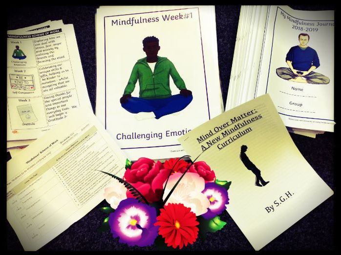 Mindfulness: A curriculum and set of printable resources to enable implementation of Mindfulness