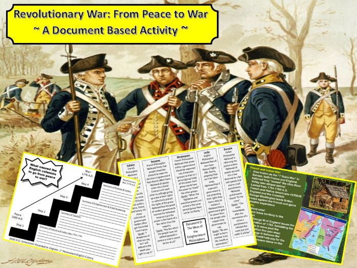American Revolutionary War Causes: From Peace to War Document Based Activity