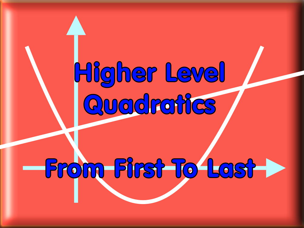 Higher Level Quadratics - From First To Last