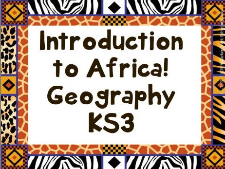 Introduction to Africa KS3