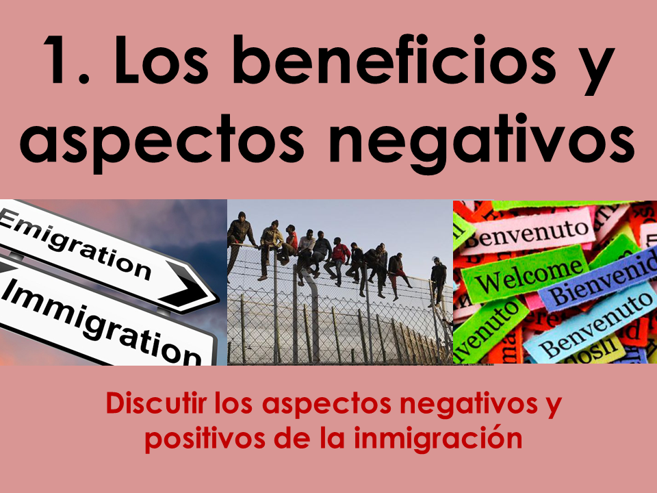 AQA New A Level Spanish: Los beneficios y los aspectos negativos de la immigración