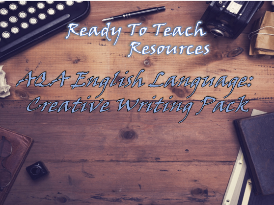 AQA English Language Paper One Question Five (Creative Writing) Pack