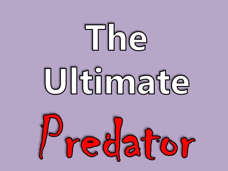 KS2 Food Chains & KS2 Habitats Cross-Curricular Creative Writing Pack - The Ultimate Predator