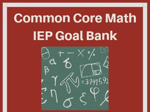 High School Common Core Math IEP Goal Bank