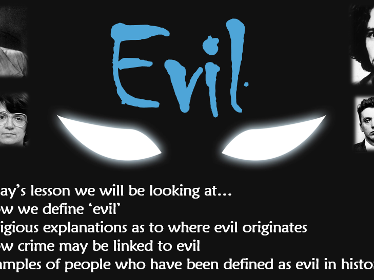 RE GCSE AQA Religion, Crime and Punishment - lesson 2 Evil and Evil Crimes